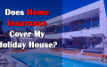 Is It Possible To Insure A Vacation Home